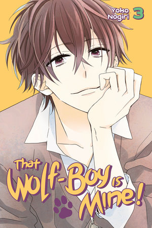 That Wolf-Boy is Mine! 3 by Yoko Nogiri