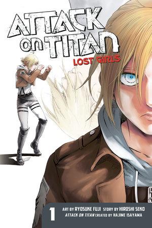 Attack on Titan: Lost Girls The Manga 1 by Hiroshi Seko