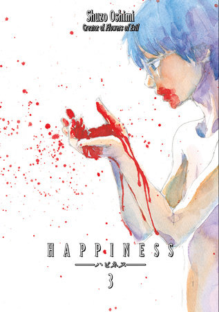 Happiness 3 by Shuzo Oshimi
