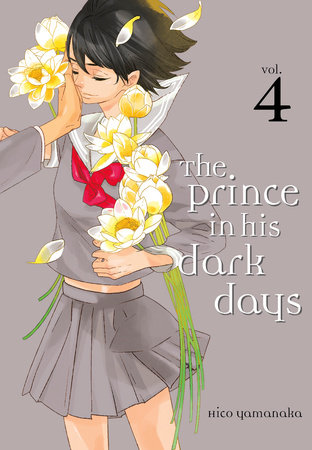 The Prince in His Dark Days 4 by Hico Yamanaka