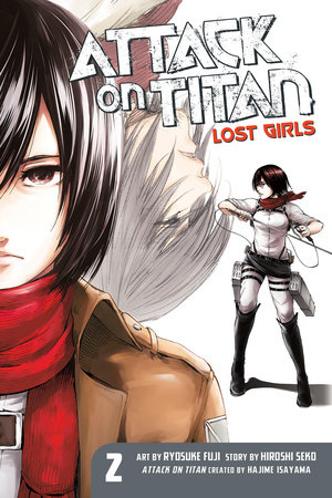 Attack on Titan: Lost Girls The Manga 2 by Hiroshi Seko