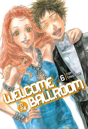 Welcome to the Ballroom 6 by Tomo Takeuchi