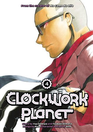 Clockwork Planet 4 by Yuu Kamiya and Tsubaki Himana