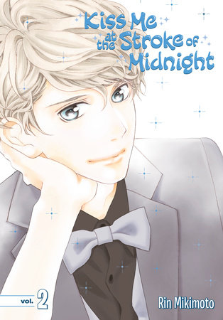 Kiss Me at the Stroke of Midnight 2 by Rin Mikimoto