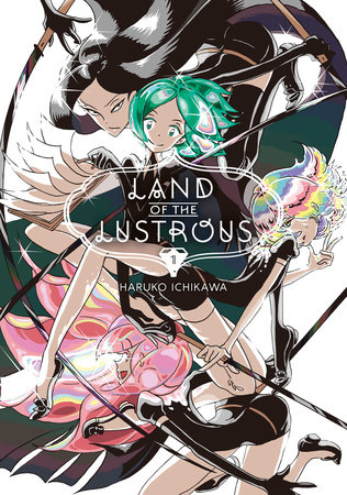 Land of the Lustrous 1 by Haruko Ichikawa