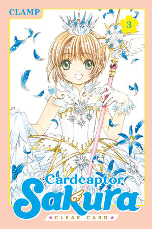 Cardcaptor Sakura: Clear Card 3 by Clamp