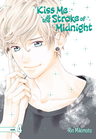 Kiss Me at the Stroke of Midnight 4 by Rin Mikimoto