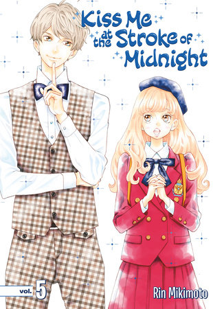 Kiss Me at the Stroke of Midnight 5 by Rin Mikimoto