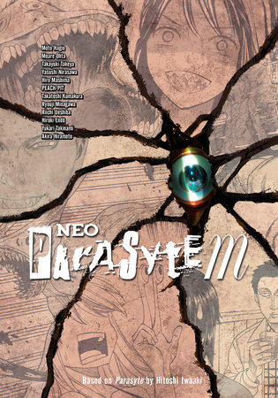 Neo Parasyte m by Peach-Pit, Hiro Mashima, Akira Hiramoto, Moto Hagio and Hiroki Endo