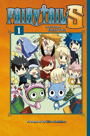 FAIRY TAIL S Volume 1 by Hiro Mashima