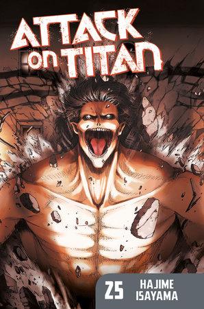 Attack on Titan 25 by Hajime Isayama