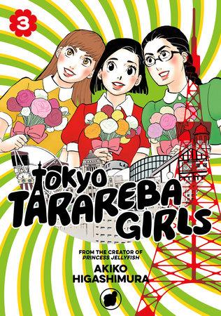 Tokyo Tarareba Girls 3 by Akiko Higashimura