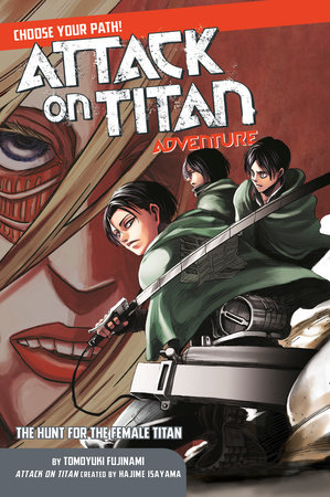 Attack on Titan Choose Your Path Adventure 2 by Tomoyuki Fujinami