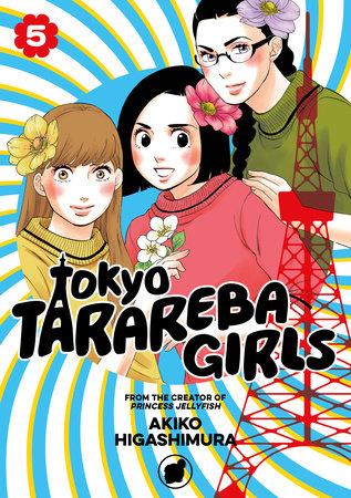 Tokyo Tarareba Girls 5 by Akiko Higashimura