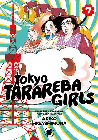 Tokyo Tarareba Girls 7 by Akiko Higashimura
