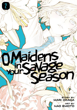 O Maidens in Your Savage Season 2 by Mari Okada