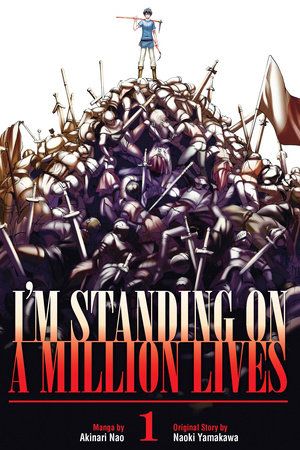 I'm Standing on a Million Lives 1 by Naoki Yamakawa
