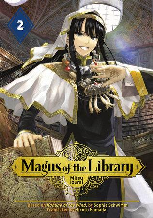 Magus of the Library 2 by Mitsu Izumi | PenguinRandomHouse com: Books
