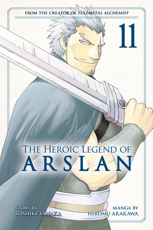 The Heroic Legend of Arslan 11 by Yoshiki Tanaka