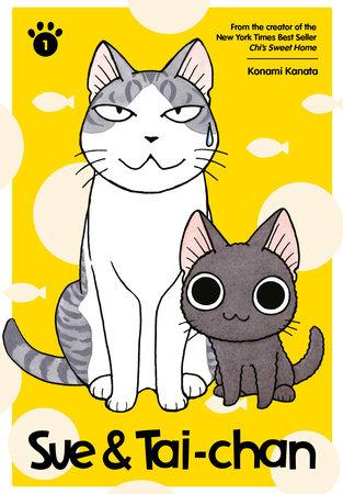 Sue & Tai-chan 1 by Konami Kanata: 9781632369390 | PenguinRandomHouse.com: Books