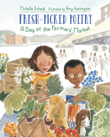 Fresh-Picked Poetry by Michelle Schaub