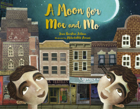 A Moon for Moe and Mo by Jane Breskin Zalben