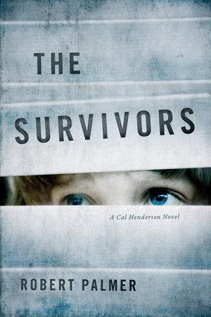 The Survivors by Robert Palmer
