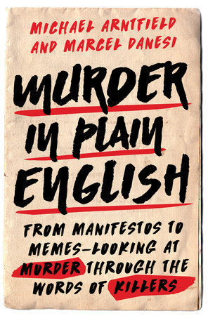 Murder in Plain English by Michael Arntfield and Marcel Danesi