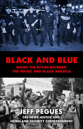 Black and Blue by Jeff Pegues