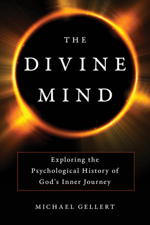 The Divine Mind by Michael Gellert