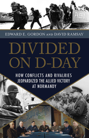Divided on D-Day by Edward E. Gordon