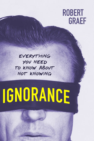 Ignorance by Robert Graef