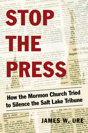 Stop the Press by James W. Ure