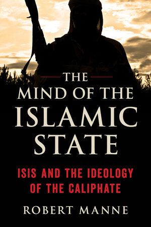 The Mind of the Islamic State