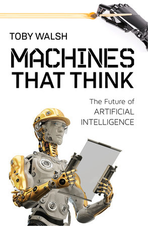 Machines That Think by Toby Walsh