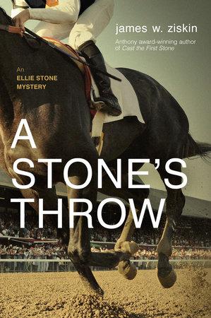 A Stone's Throw by James W. Ziskin