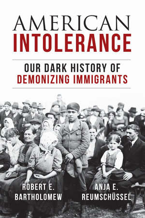 American Intolerance by Robert E. Bartholomew and Anja Reumschuessel
