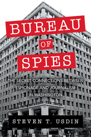 Bureau of Spies by Steven T. Usdin