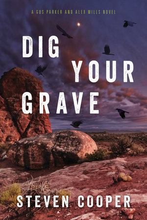 Dig Your Grave by Steven Cooper