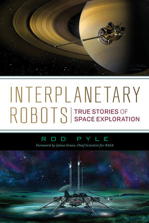 Interplanetary Robots by Rod Pyle
