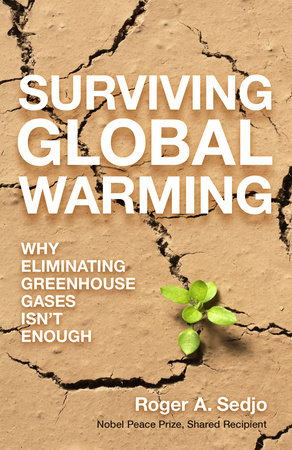Surviving Global Warming by Roger A. Sedjo