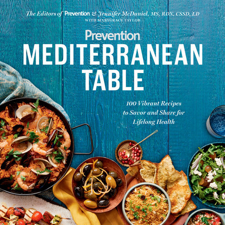 Prevention Mediterranean Table by Prevention editors, Jennifer Mcdaniel and Marygrace Taylor