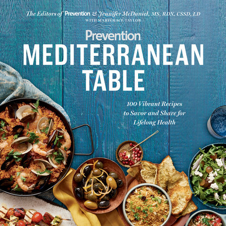 Prevention Mediterranean Table by Prevention editors, Marygrace Taylor and Jennifer Mcdaniel