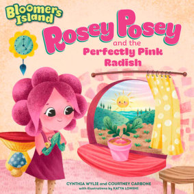 Rosey Posey and the Perfectly Pink Radish