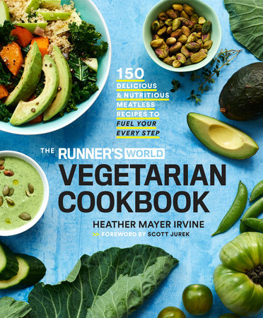 The Runner's World Vegetarian Cookbook by Heather Mayer Irvine