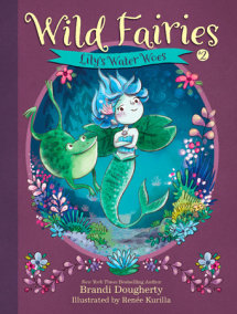 Wild Fairies #2: Lily's Water Woes