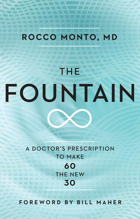 The Fountain by Dr. Rocco Monto