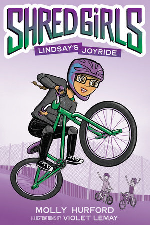 Shred Girls: Lindsay's Joyride by Molly Hurford