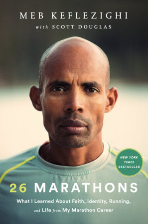 26 Marathons by Meb Keflezighi and Scott Douglas