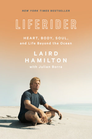Liferider by Laird Hamilton and Julian Borra